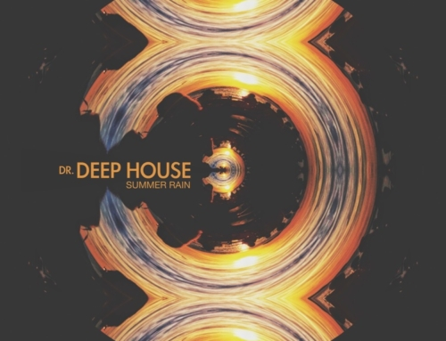 New single by Dr. Deep House is out now